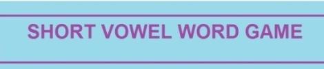 short vowel word game